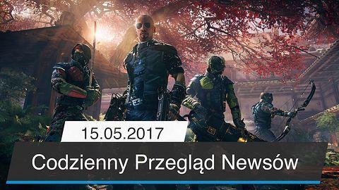 Codzienny Przegląd Newsów - 15.05.2017