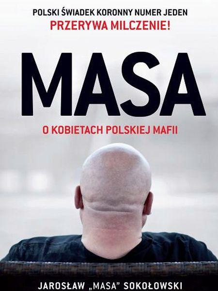 """Wydali na niego wyrok śmierci - """"Masa"""" ujawnia prawdę"""