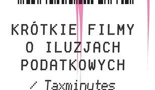 Konkurs na krótkie filmy o iluzjach podatkowych