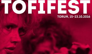 Tofifest 2016 – 10 filmów, których nie możesz przegapić