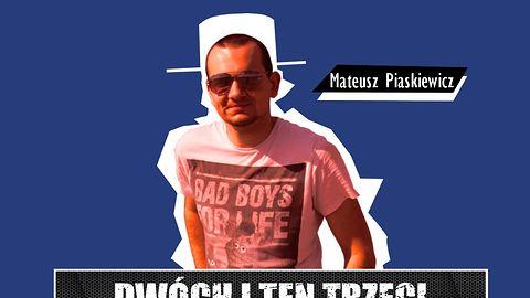 Dwóch i Ten Trzeci #19 - Mateusz Piaskiewicz, nasz człowiek w Treyarch