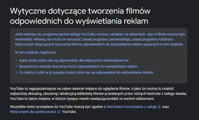 Szczegółowe zasady tworzenia filmów odpowiednich dla reklamodawców opisane są przez Google na stronie pomocy technicznej YouTube'a.