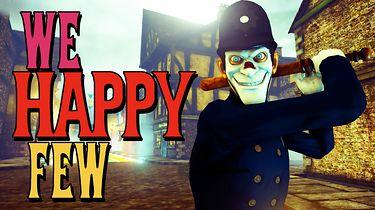 We Happy Few — dystopia w barwach sztucznego szczęścia