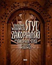 Album Styl zakopiański Stanisława Witkiewicza prezentowany w Zakopanem