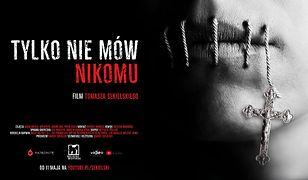 """""""Tylko nie mów nikomu"""" to film dokumentalny Tomasza Sekielskiego"""
