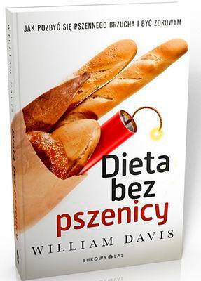 Dieta bez pszenicy. Jak pozbyć się pszennego brzucha i być zdrowym?