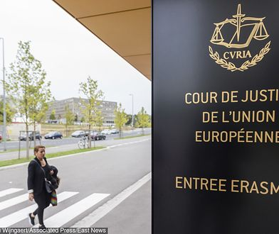 Wyroku TSUE należy się spodziewać najwcześniej niż w lipcu