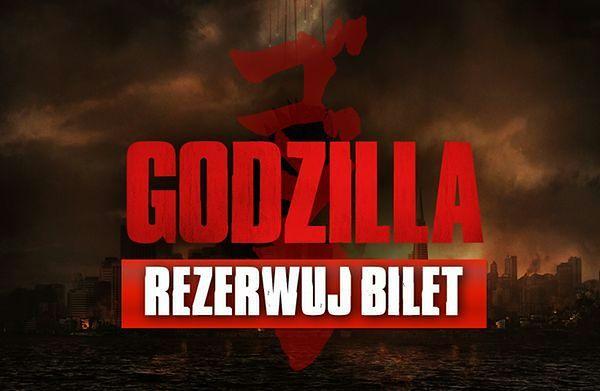"""""""Godzilla"""": sprawdź seans i rezerwuj bilet"""