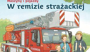 Mądra Mysz. Maszyny i pojazdy. W remizie strażackiej
