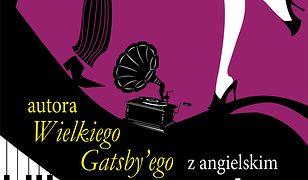 Opowiadania autora Wielkiego Gatsby'ego z angielskim
