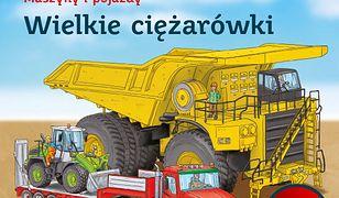 Maszyny i pojazdy. Wielkie ciężarówki