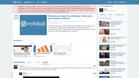 Wykop.pl ponownie zalewany treściami pedofilskimi. Administracja usuwa krytykę