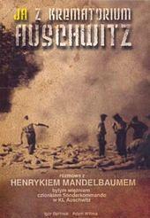 Ukazał się wywiad rzeka z więźniem Auschwitz