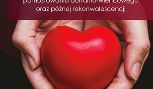 Poradnik edukacyjny dla pacjentów w okresie okołooperacyjnym pomostowania aortalno-wieńcowego oraz późnej rekonwalescencji