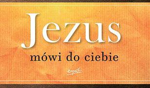 Jezus mówi do ciebie wydanie jubileuszowe