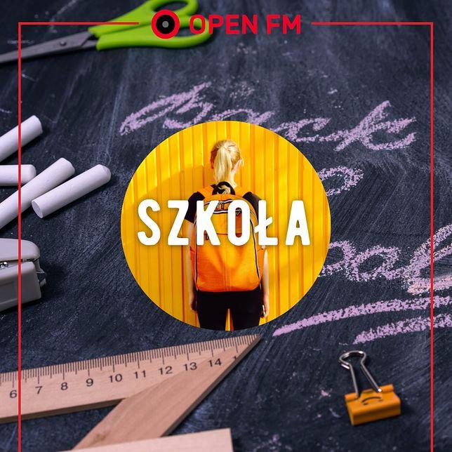 Stacja Szkoła w Open FM: tego się słucha na przerwach!