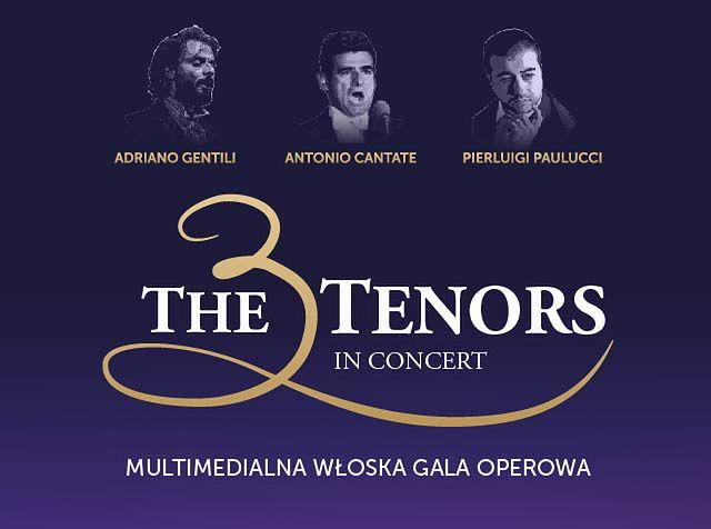 The 3 Tenors – Multimedialna włoska gala operowa