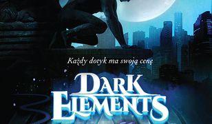 Dark Elements (Tom 2). Arktyczny dotyk