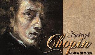 Fryderyk Chopin. Geniusz muzyczny