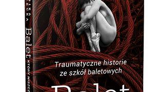 Balet, który niszczy. Traumatyczne historie ze szkół baletowych