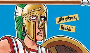 Ci rewelacyjni Grecy. Strrraszna historia