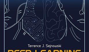 Deep learning Głęboka rewolucja. Kiedy sztuczna inteligencja spotyka się z ludzką