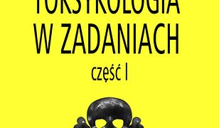 Toksykologia w zadaniach, cz. I
