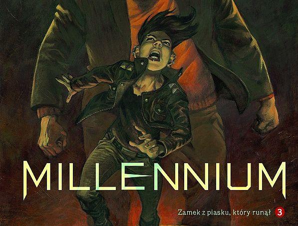 """Sprawy z przeszłości, które trzeba zakończyć. Recenzja komiksu """"Millennium. Zamek z piasku, który runął"""""""