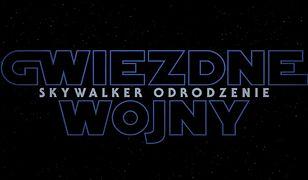 Gwiezdne wojny: Skywalker. Odrodzenie będzie można oglądać od 20 grudnia 2019 roku