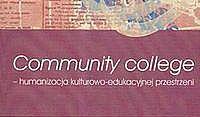 Community College humanizacja kulturowo edukacyjna przestrzeni