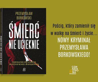 Nowy, emocjonujący thriller Przemysława Borkowskiego