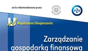Współczesne ubezpieczenia. Zarządzanie gospodarką finansową zakładów ubezpieczeń:  ujęcie procesowe