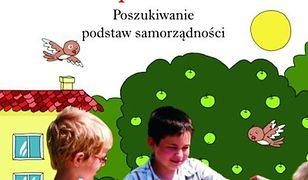 pedagogika. Dziecko w świecie współdziałania. Tom 1. Część pierwsza. Poszukiwanie podstaw samorządności, współdziałania, demokracji.