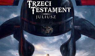 Trzeci Testament. Juliusz, wyd. Egmont 2019