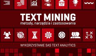 Text Mining: metody, narzędzia i zastosowania. Wykorzystanie SAS Text Analytics