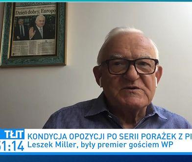 """Leszek Miller gorzko o opozycji. Mówi o zachowaniu liderów. """"Jest sporo przekonania, że ważniejsze są własne interesy"""""""