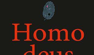 Homo deus. Krótka historia jutra