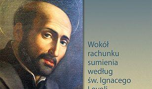 Znaczenie refleksji w duchowości ignacjańskiej. Wokół rachunku sumienia według św. Ignacego Loyoli