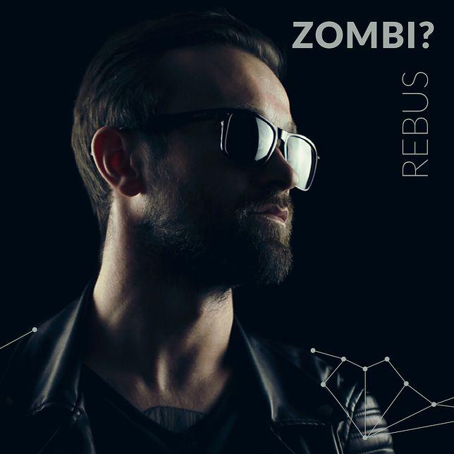 """""""Rebus"""". Bartłomiej Waszak prezentuje nowy singiel projektu Zombi?"""