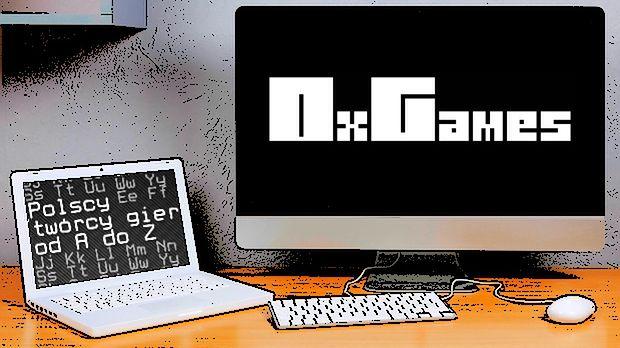 Polscy twórcy gier od A do Z: OxGames