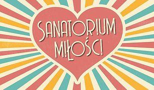Seniorzy mają szansę na nowe związki w ''Sanatorium miłości'' na TVP1