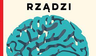 Mózg rządzi. Twój niezastąpiony narząd