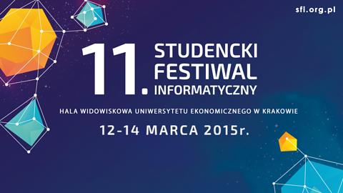 Trzy dni prelekcji i warsztatów: Studencki Festiwal Informatyczny już za tydzień
