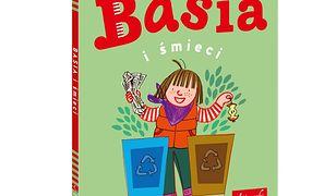 Tym razem autorki książki o Basi zachęcają o dbanie o środowisko