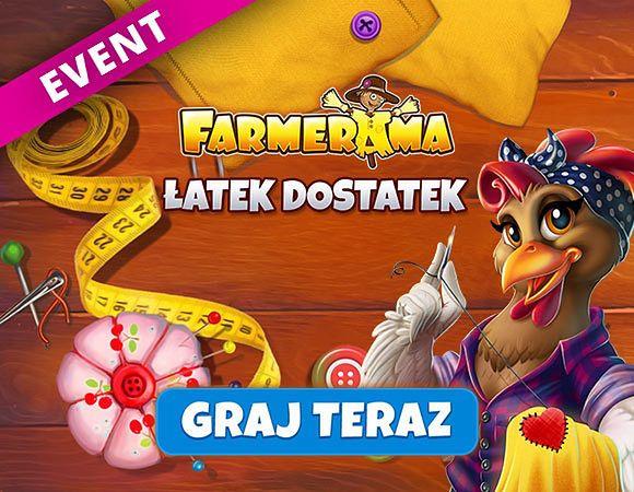 """""""Łatek dostatek"""", FARMERAMA"""