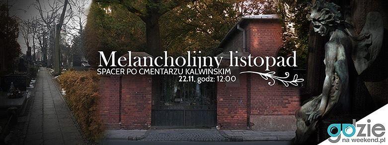 Za darmo: melancholijny listopad - spacer po cmentarzu kalwińskim