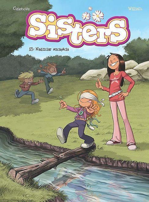 """""""Sisters 13.Nadmiar szczęścia"""": Trzynastka wcale nie jest pechowa [RECENZJA]"""