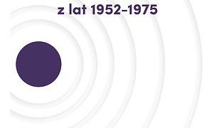 Dokumenty i materiały do dziejów Rozgłośni Polskiej Radia Wolna Europa (Tom III). Korespondencja z lat 1952–1975