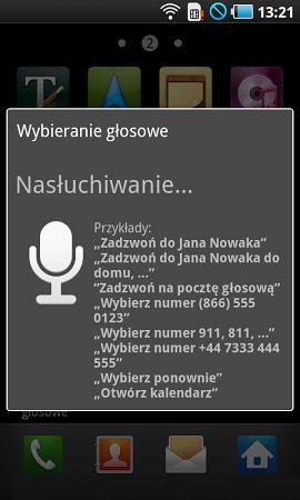 Komendy głosowe też od pewnego czasu dostępne na Androidzie w niezmienionej formie...