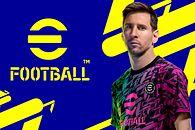 PES 2022 zmienia nazwę i będzie za darmo. Szykujcie się na eFootball - eFootball